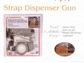 Strap Dispenser Gun