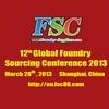 12th Global Foundry Sourcing Conference 2013