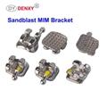 Sandblast Bracket Galaxy Bracket MIM