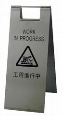 Floor Warning Sign; Stainless steel; Work in Progress