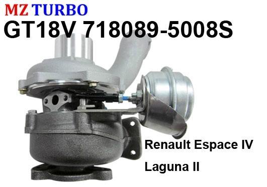 gt18v 718089 5008s turbocharger suit for renault espace iv laguna ii g9t702 2 2 mz china. Black Bedroom Furniture Sets. Home Design Ideas