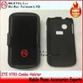 ZTE V793 Combo holster V793 Combo case V793 Holster