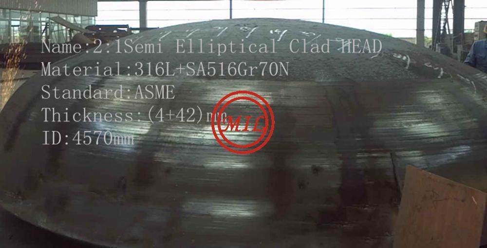 Semi Elliptical Clad Head S316L+SA51670N