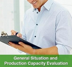 General Situation and Production Capacity Evaluation