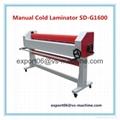 Manual Cold Laminator SD-G1600