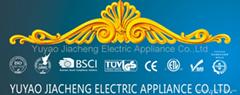 YUYAO JIACHENG ELECTRIC APPLIANCE CO., LTD.