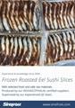 Frozen Broiled Eel, Sushi Slices,Unagi Kabayaki Sushi Slices