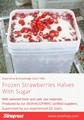 Frozen Strawberries in Sugar ,Frozen Strawberries with Sugar,slices/wholes 15