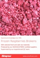 IQF red raspberries,cultivated,wholes/brokens/crumbles/puree