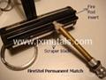 Metal match -Permanent Match -Fire