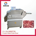 FX-300 Frozen meat cube dicer