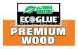 EcoGlue™ 特製的木工膠黏劑