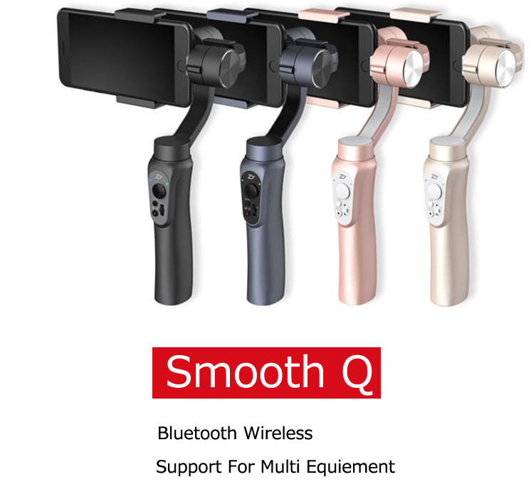 smooth Q 3 axis stabilizer gimbal stabilizer for iphone and gopro