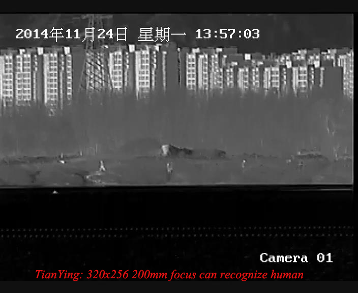 320X256 200mm focus can recognize human target