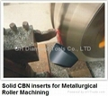 Solid CBN inserts for Roller Machining