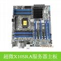 超微X10SRA服务器主板